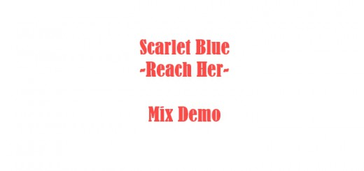 "Scarlet Blue ""Reach Her"" mix demo, rock"